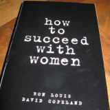 Carte hobby - Seductie: HOW TO SUCCEED WITH WOMEN Ron Luis, D Coppeland