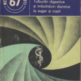 Carte Pediatrie - Tulburari digestive si imbolnaviri diareice la sugar si copil