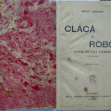 Mihail Lungianu, Claca si robot, 1923 - Carte Editie princeps