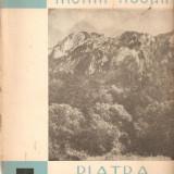 Piatra Craiului*muntii nostri - Carte Geografie
