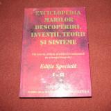 ENCICLOPEDIA marilor descoperiri, invenții, teorii și sisteme - Enciclopedie