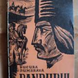 Carte Editie princeps - PANDURUL - BUCURA DUMBRAVA