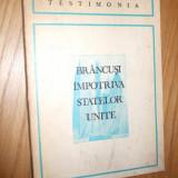 BRANCUSI IMPOTRIVA STATELOR UNITE --  traducere: Petru Comarnescu