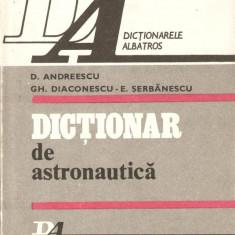 Dictionar de astronautica - Enciclopedie