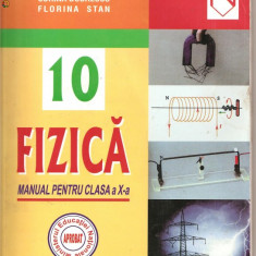 (C999) FIZICA, MANUAL PENTRU CLASA A X-A DE VICTORIA OVANES, CORINA DOBRESCU SI FLORINA STAN, EDITURA NICULESCU, BUCURESTI, 2000 - Manual scolar niculescu, Clasa 10