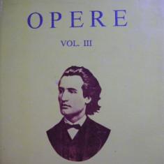 M. Eminescu - Opere - vol. III ( editia Perpessicius ) - 1994 - Carte poezie