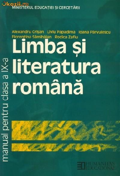 Limba si Literatura Romana, Clasa a IX-a, Editura Humanitas Educational foto mare