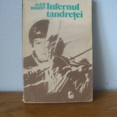 Alain Bosquet - Infernul tandretei - Roman