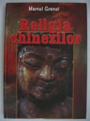 MARCEL GRANET - RELIGIA CHINEZILOR {2004} foto