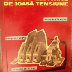 Carti Electronica - APARATE ELECTRICE DE JOASA TENSIUNE