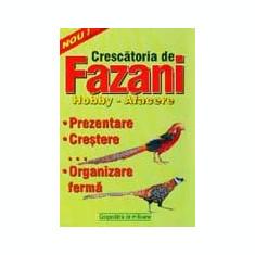 Carti Zootehnie - Roberta Tartaseanu - Crescatoria de fazani - hobby, afacere