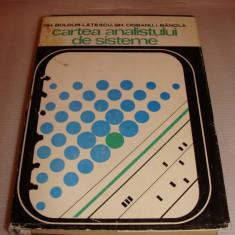 Cartea analistului de sisteme-Ghe. Boldur-Latescu / Ghe. Ciobanu / I. Bancila