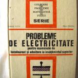 """Teste admitere facultate - """"PROBLEME DE ELECTRICITATE pentru examenele de bacalaureat si admitere in invatamantul superior"""", M. Preda / Paul Cristea, 1973. Absolut noua"""