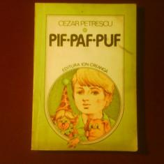 Carte educativa - Cezar Petrescu Pif Paf Puf