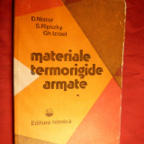 Carti Constructii - D. Nistor si Colab. - Materiale Termorigide Armate - 1980