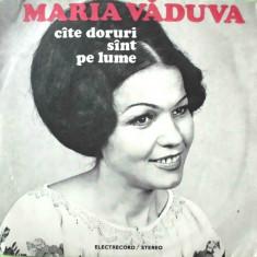 Muzica Populara - MARIA VADUVA - CATE DORURI SUNT PE LUME (DISC VINIL)