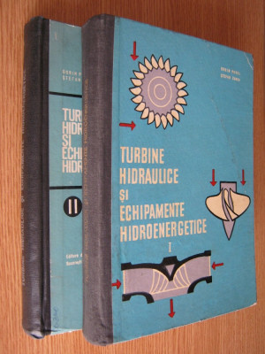 Turbine hidraulice si echipamente hidroenergetice - Dorin Pavel - 2 volume foto