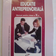 Manual de Educatie Antreprenoriala Clasa a X-a - Florina Otet, Alexandru Otet - Manual scolar cd press, Clasa 10, CD Press