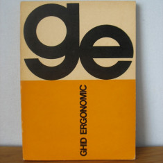 Carte Economie - El. Popescu, ing. M. Mirea, Gh. Iosif, P. Ene, G. Cristian - Ghid ergonomic