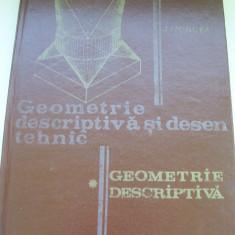 GEOMETRIE DESCRIPTIVA SI DESEN TEHNIC JEAN MONCEA VOL, 1