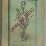 Panait Macri / INGROZITOAREA CRIMA DIN TABACI - roman judiciar, editie 1896 - Carte Editie princeps