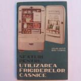 Carte tehnica - Sfaturi pentru utilizarea frigiderelor casnice