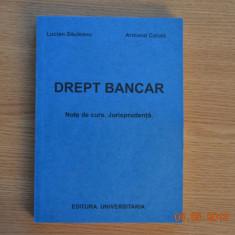 Drept bancar - Lucian Sauleanu, Armand Calota - Carte Drept bancar