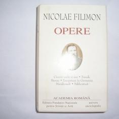 Carte de lux - NICOLAE FILIMON - OPERE - editia ACADEMIEI ROMANE, RF2/1, RF7/4