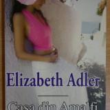 """""""Casa din Amalfi"""" - Elizabeth Adler - Roman miron"""