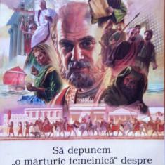 SA DEPUNEM O MARTURIE TEMEINICA DESPRE REGATUL LUI DUMNEZEU