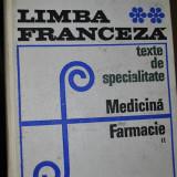 LIMBA FRANCEZA MEDICINA -FARMACIE/ TEXTE DE SPECIALITATE volumul 2