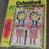 Carte de colectie - REVISTA CUTEZATORII 1971 - NR 47
