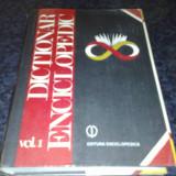 Enciclopedie - Dictionar Enciclopedic - vol 1 ( A - C ) - 1993