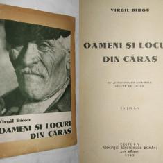 Carte veche - Caras Severin (Resita, Oravita, Anina, Almaj, Semenic, Ada-Kaleh), monografie, 1943 (cu dedicatie si autograful autorului, Virgil Birou)