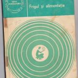 Eugen Holban - Frigul si alimentatia