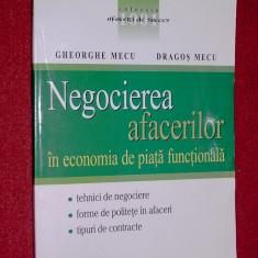 Carte afaceri - Gheorghe Mecu, Dragos Mecu - Negocierea afacerilor in economia de piata functionala