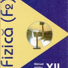 FIZICA F2 - MANUAL PT CLASA A XII A de GABRIELA BANCILA ED. ARAMIS - Manual scolar Aramis, Clasa 12