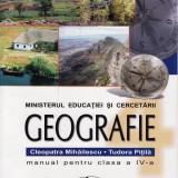 GEOGRAFIE - MANUAL PT CLS A IV A de CLEOPATRA MIHAILA si TUDORA PITILA ED. ARAMIS