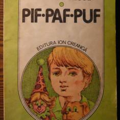 Carte - Cezar Petrescu - Pif, Paf, Puf - Roman