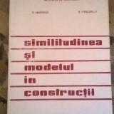 Radu Marinov si Richard Friedrich - Similitudinea si modelul in constructii - Carti Constructii