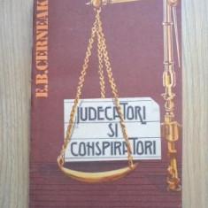 E.B. Cerneak - Judecatori si conspiratori - Roman