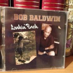 BOB BALDWINN - LOOKIN' BACK ( 2009/NU GROOVE MUSIC) -cd nou/sigilat - Muzica Jazz