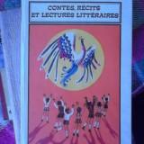 Curs limbi straine - CONTES, RECITS ET LECTURES LITTERAIRES -LIMBA FRANCEZA-POUR LES ELEVES DE V-X