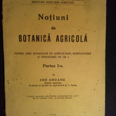 Notiuni de botanica agricola - Ion Anganu 1936