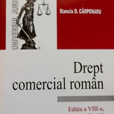 DREPT COMERCIAL ROMAN - Stanciu D. Carpenaru (editia a VIII-a) - Carte Drept comercial