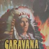 Karl May - Caravana sfanta - Carte de aventura