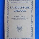 HENRI LECHAT - LA SCULPTURE GRECQUE [ SCULPTURA GREACA ] - PARIS - 1927