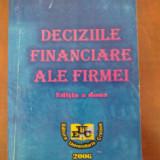 Deciziile financiare ale firmei - Editia a 2-a (Dorel Berceanu)