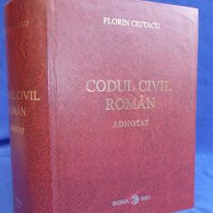 Carte Drept civil - FLORIN CIUTACU - CODUL CIVIL ROMAN ADNOTAT * CU TEXTUL CORESPUNZATOR FRANCEZ, ADUS LA ZI, ITALIAN SI BELGIAN - BUCURESTI - 2001