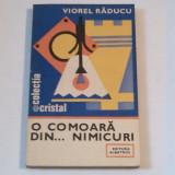 VIOREL RADUCU - O COMOARA DIN ...NIMICURI